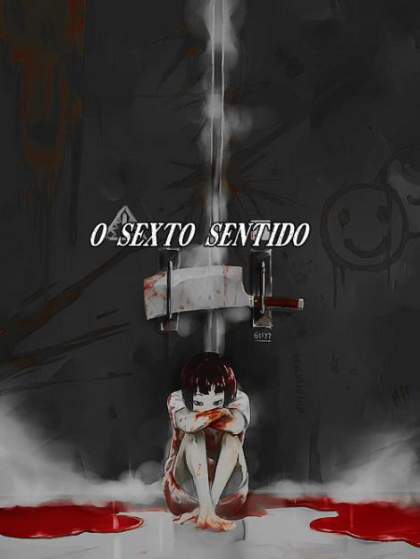 o sexto sentido